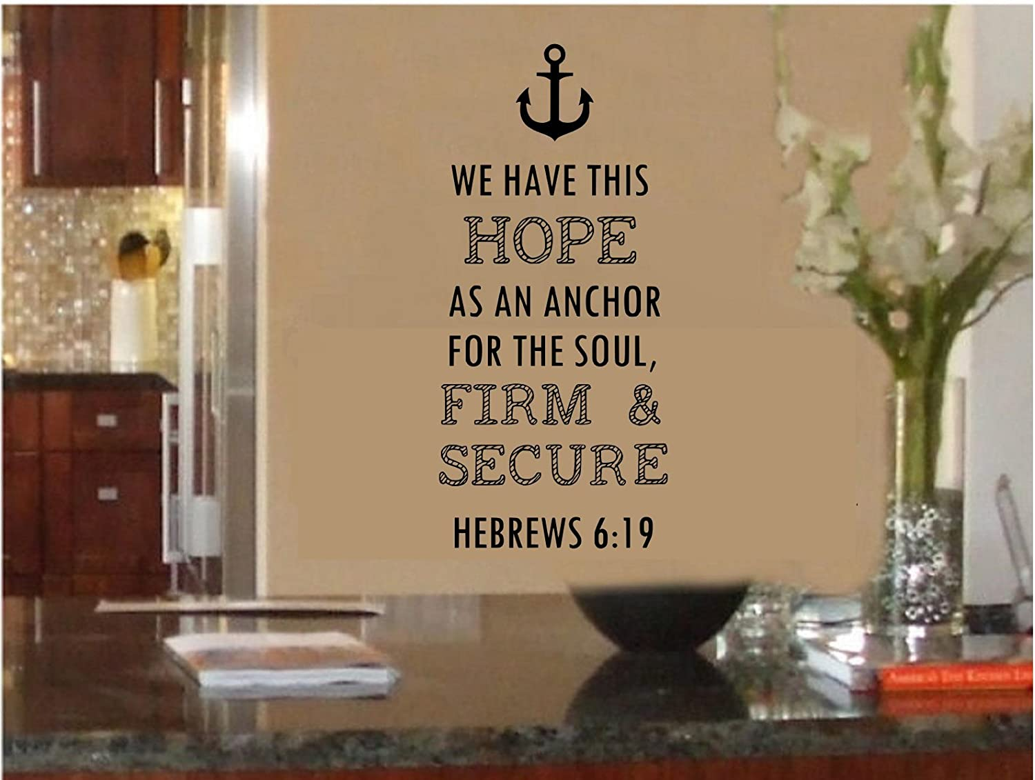 "Anchor - We Have This Hope As an Anchor for The Soul Firm and Secure - Hope - Sticker-wall-decal-12""Wide X 21""high-Black or White"