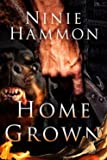 Home Grown (Modern Contemporary Fiction)