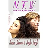 NFW (Bat Sh*t Crazy Book 2)