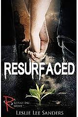 Resurfaced (Refuge Inc.) Paperback