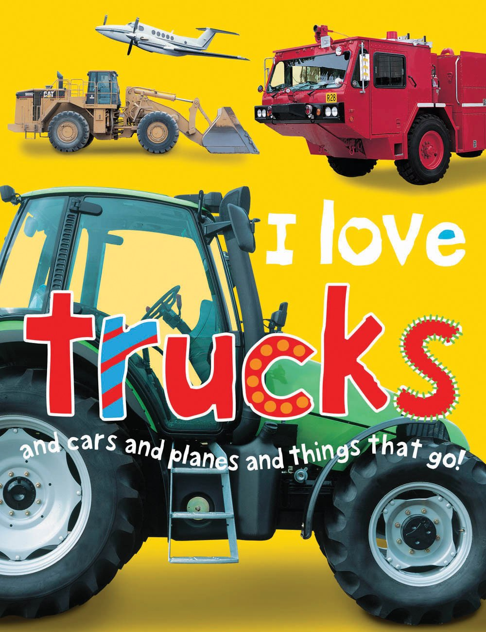 Download I Love Trucks and Cars and Planes and Things That Go. by Jo Rigg and Simon Mugford ebook