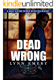 Dead Wrong (Joliet Sisters Psychic Detectives Book 3)