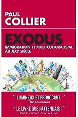 Exodus: Immigration et multiculturalisme au XXIème siècle (French Edition) Kindle Edition