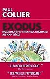 Exodus: Immigration et multiculturalisme au XXIème siècle