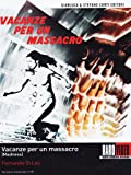 Vacanze Per Un Massacro - Madness (Dvd)