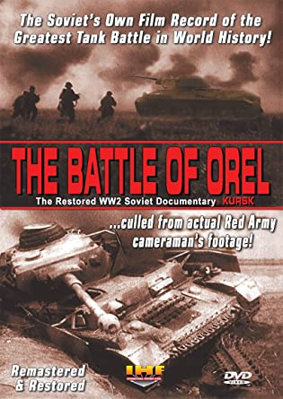 Amazon com: The Battle of Orel (Kursk) Restored WW2 Soviet
