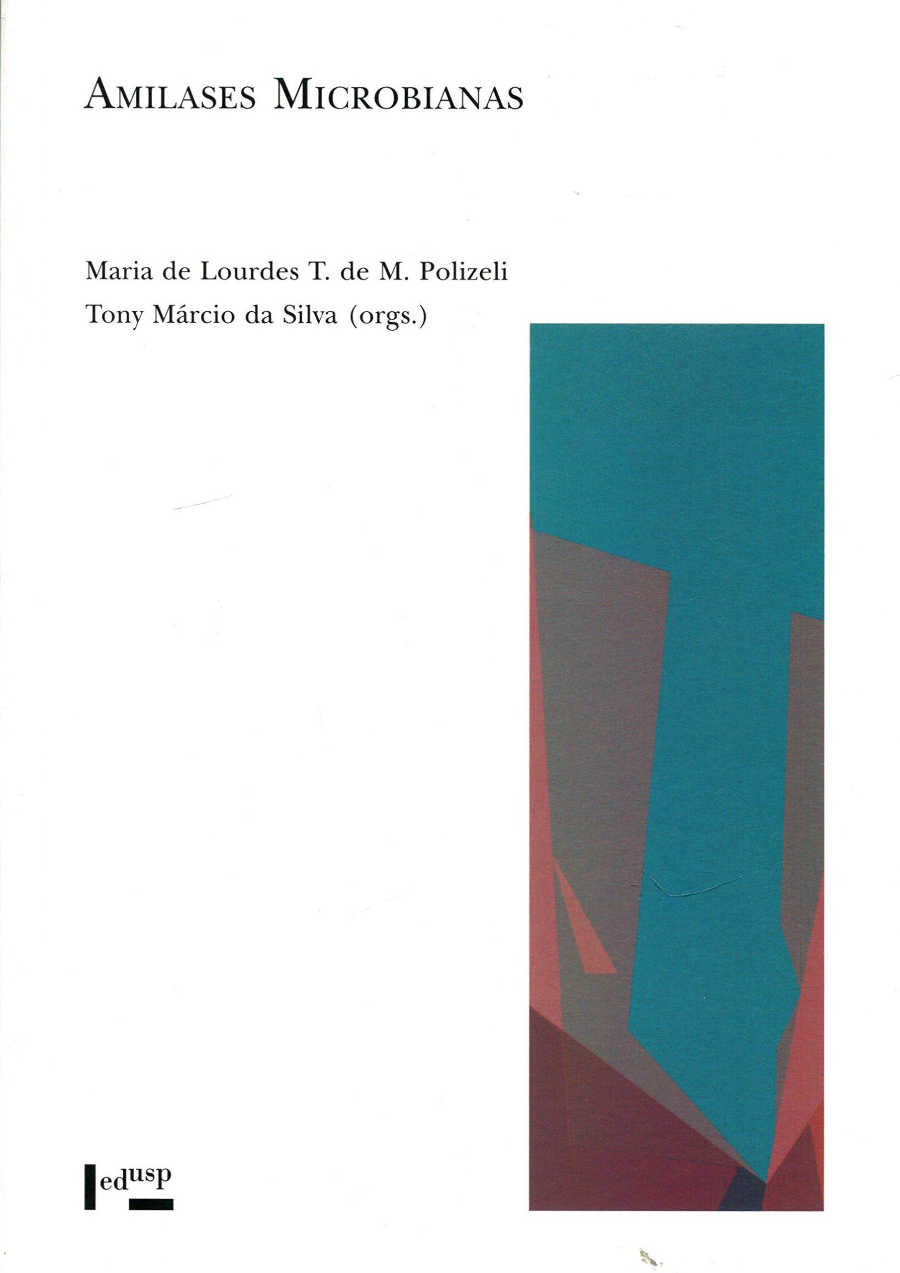 Amilases Microbianas: Amazon.es: Maria de Lourdes T. de M ...