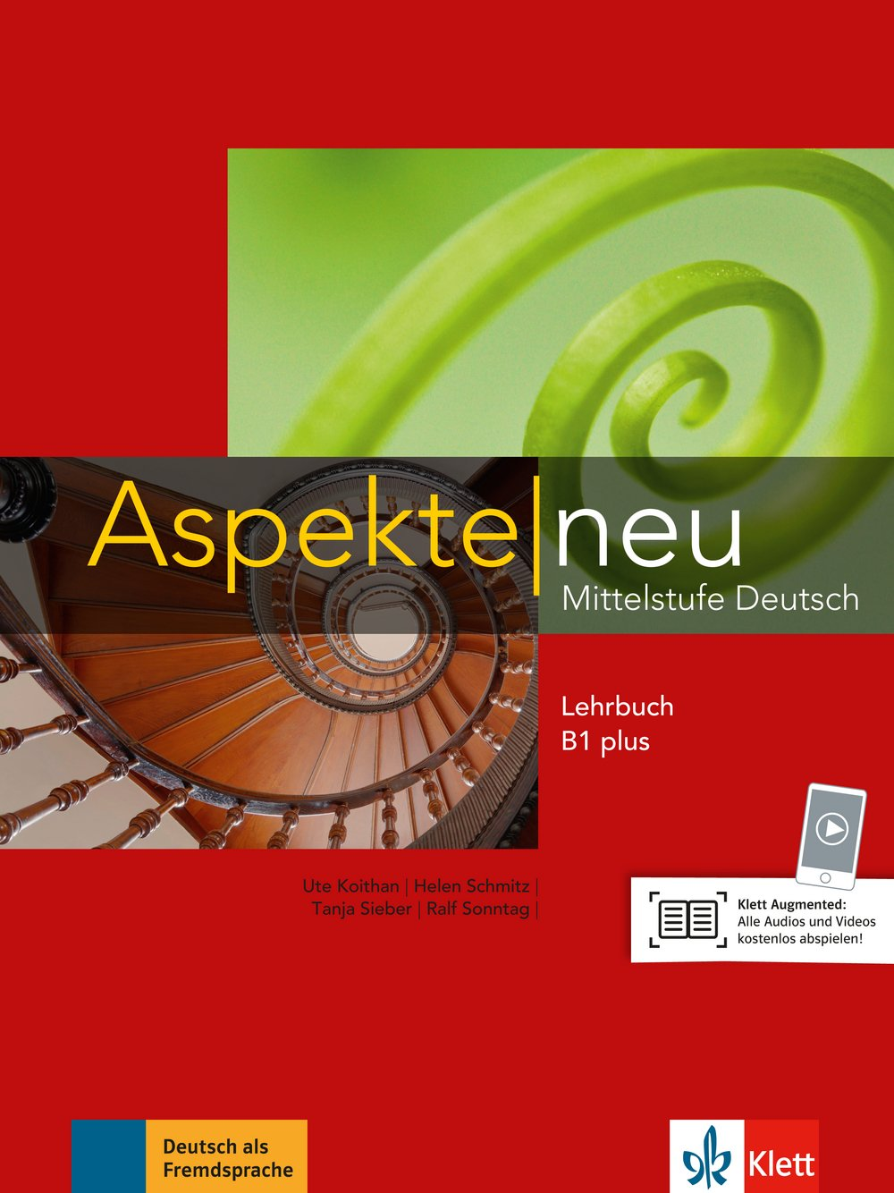 Aspekte neu B1 plus: Mittelstufe Deutsch. Lehrbuch