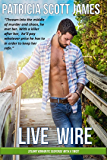 Live Wire (Bayhaven Series Book 1)