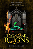 Two Dark Reigns: Book 3 (Three Dark Crowns)