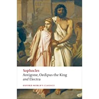 Antigone; Oedipus the King; Electra: WITH Oedipus the King