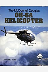 The McDonnell Douglas OH-6A Helicopter - Aero Series 38 Paperback