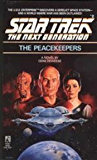 The Peacekeepers (Star Trek: The Next Generation Book 2)