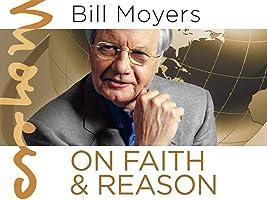 Bill Moyers on Faith & Reason Season 1