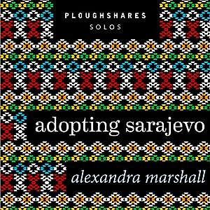 Adopting Sarajevo Hörbuch