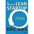 El método Lean Startup: Cómo crear empresas de éxito utilizando la innovación continua (Deusto) (Spanish Edition)