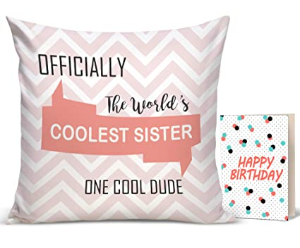 Buy TIED RIBBONS Birthday Gift For Sister Printed Cushion12 Inch X