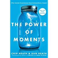 [Chip Heath]-The Power of Moments- Why Certain Experiences Have Extraordinary Impact (HB)