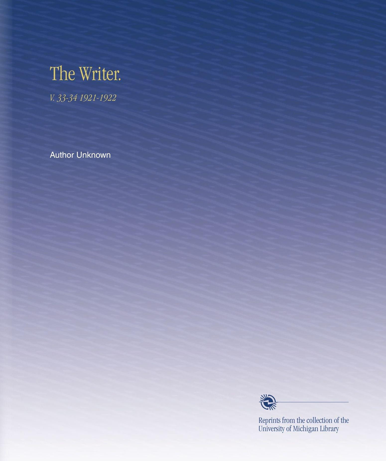The Writer.: V. 33-34 1921-1922 pdf epub