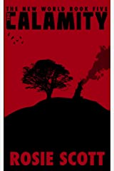 The Calamity (The New World Book 5) Kindle Edition