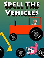 Spell The Vehicles