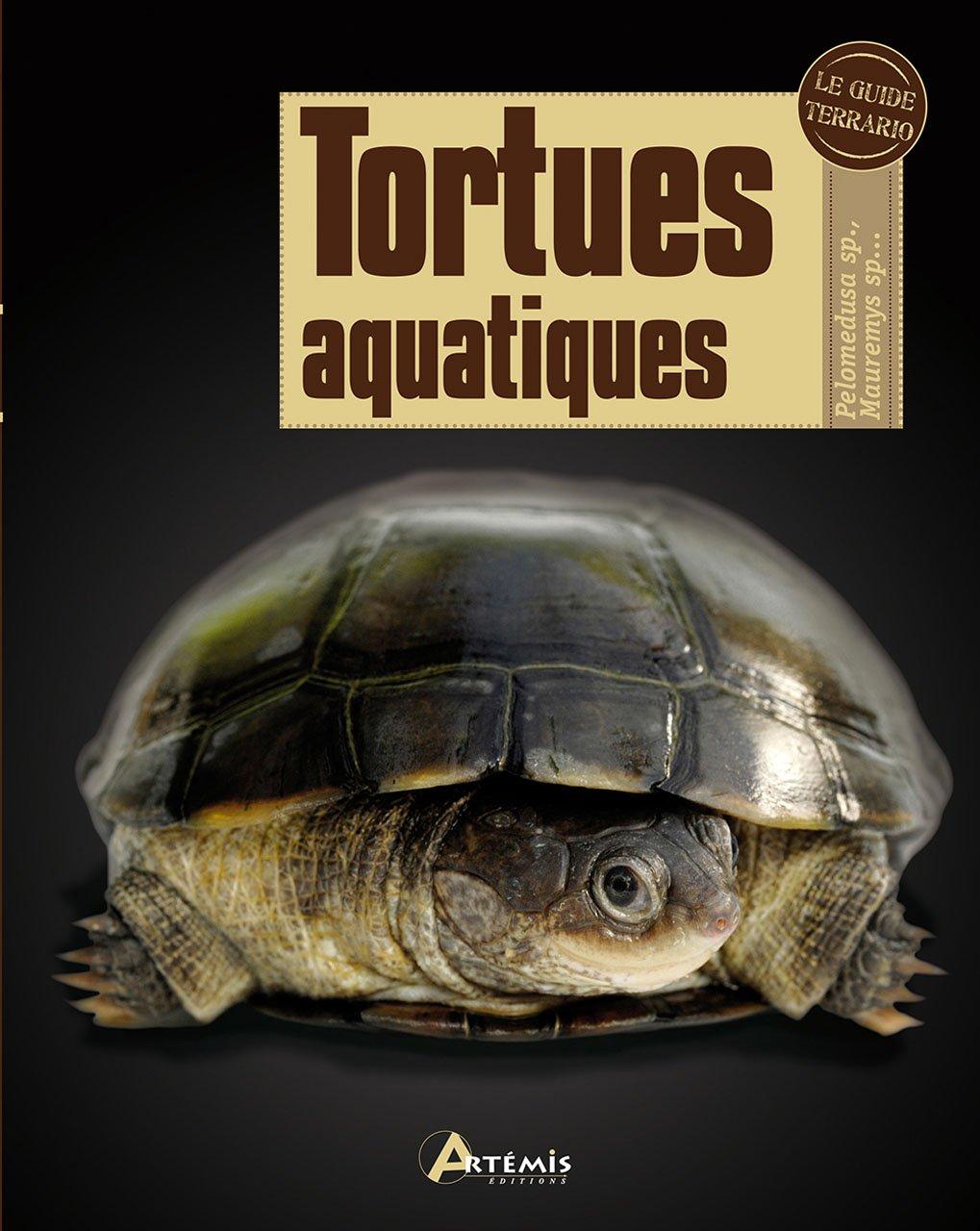 TORTUES AQUATIQUES Relié – 4 juin 2012 Kirkpatrick David T. Artemis 2816002586 Livres de référence
