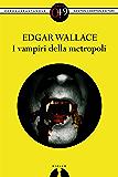 I vampiri della metropoli (eNewton Zeroquarantanove)