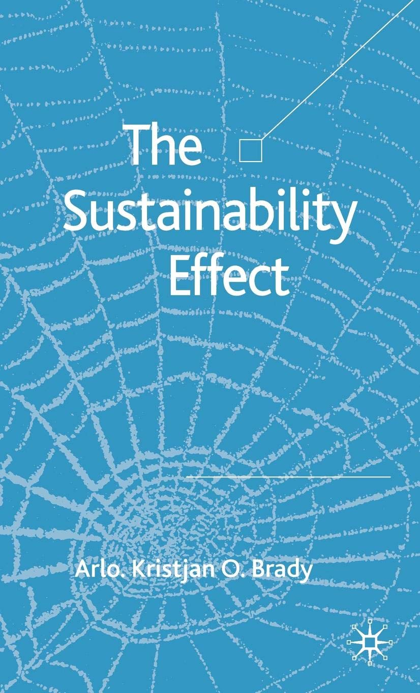 The Sustainability Effect: Rethinking Corporate Reputation in the 21st Century