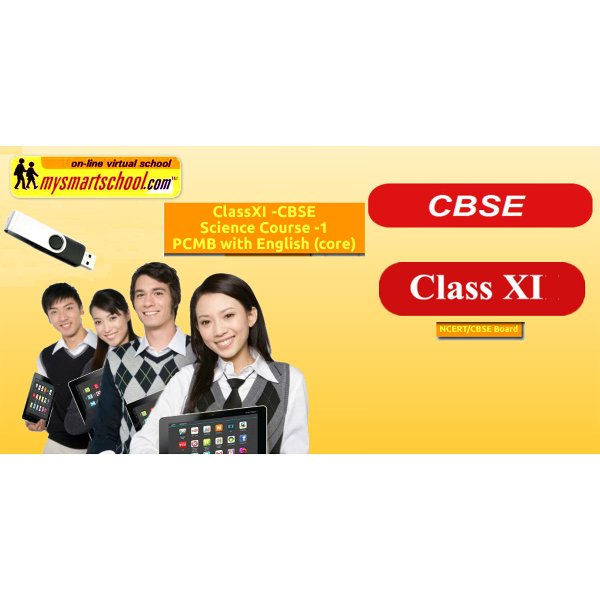 Class XI CBSE Science USB Pendrive Course (Physics Chemistry Maths Biology) with English (core) All/each Lessons are Interactive Multimedia with multiple Questions on the Basis of CBSE Evaluation by mysmartschool