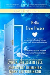 Grief Diaries: Hello From Heaven Paperback