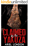 Claimed by the Yakuza: A Japanese Mafia Bad Boy Romance (Yakuza Bad Boys Book 1)