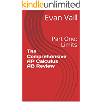 The Comprehensive AP Calculus AB Review: Part One: Limits (English Edition)