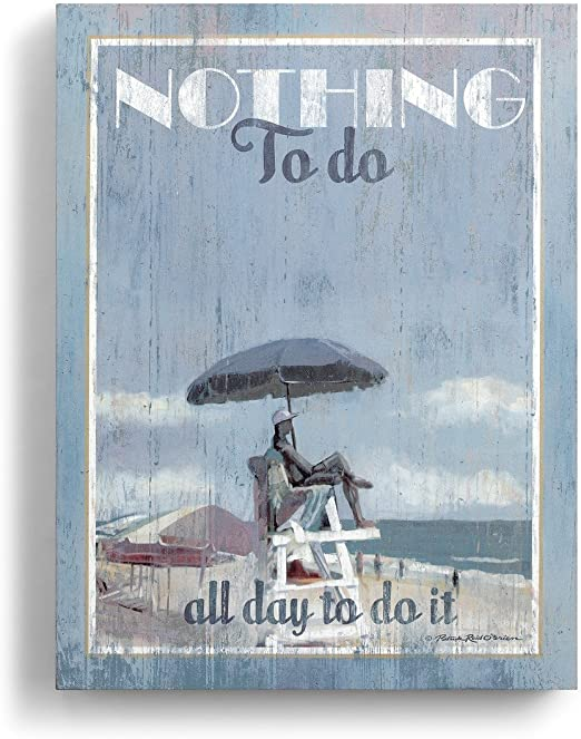 DEMDACO Nothing to Do Nautical Blue 15 x 11 Wood Composite Wall Art Plaque Sign