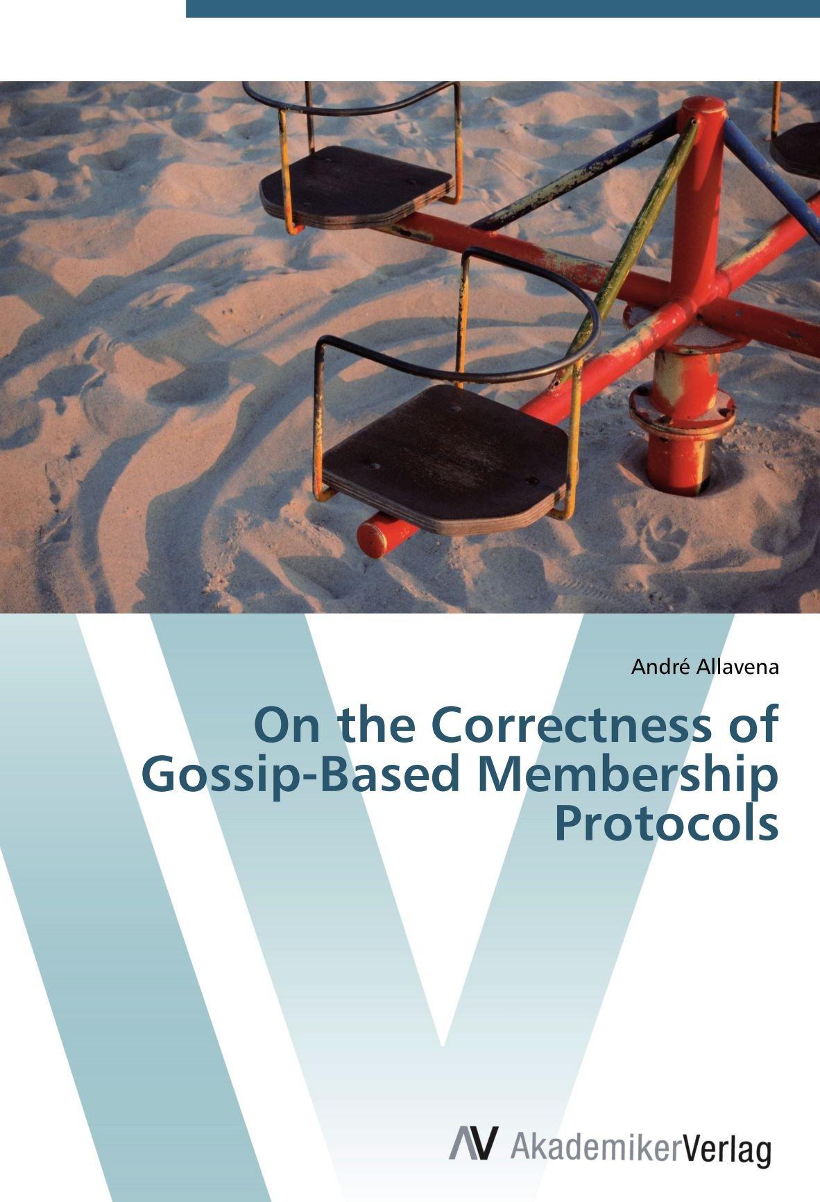 On the Correctness of Gossip-Based Membership Protocols ebook