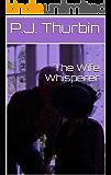 The Wife Whisperer