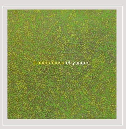 El Yunque: Francis Moss: Amazon.es: Música