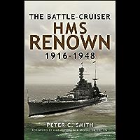 The Battle-Cruiser HMS Renown, 1916–48