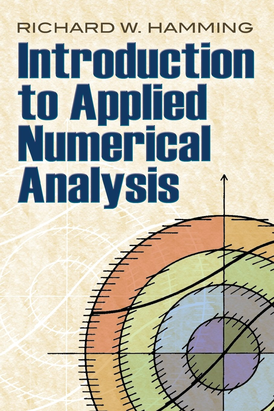 Introduction to Applied Numerical Analysis (Dover Books on Mathematics):  Richard W. Hamming: 9780486485904: Amazon.com: Books