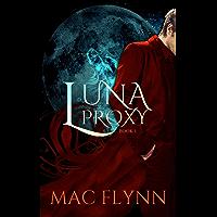 Luna Proxy #1: Werewolf Shifter Romance (English Edition)