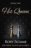 His Queen (The Kingpin Duet Book 2)