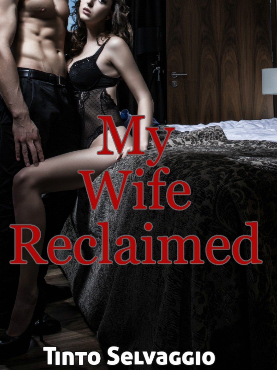 My Wifes New Lover (Adultery Cuckold Submission Erotica)