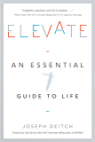 Elevate: An Essential Guide to Life