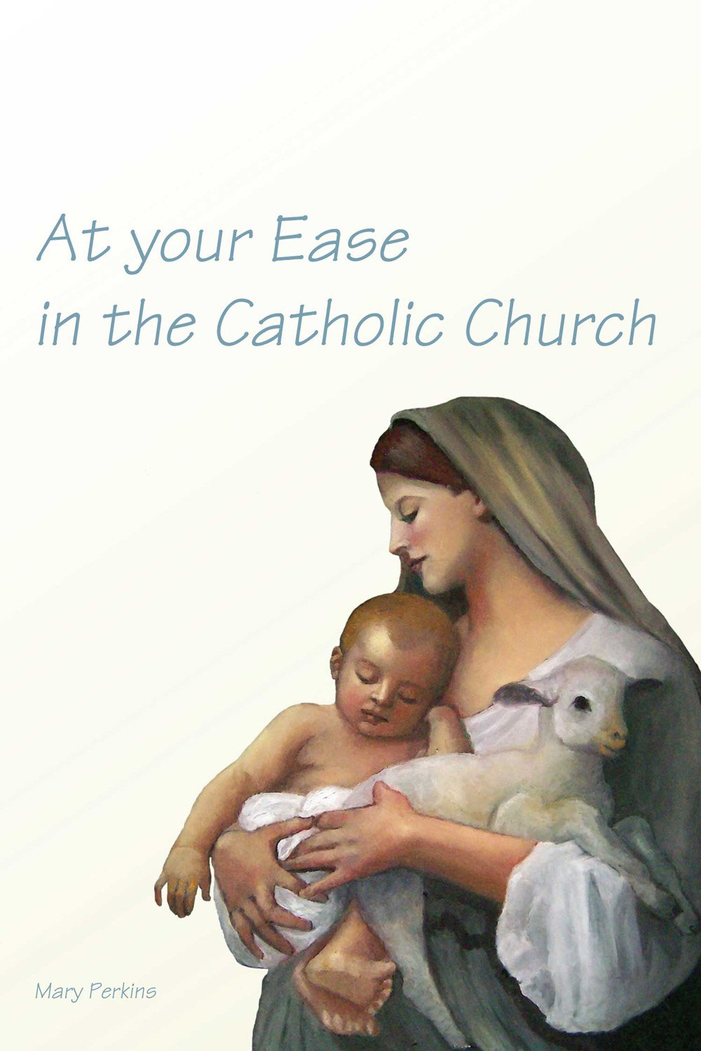 Download At Your Ease in the Catholic Church pdf