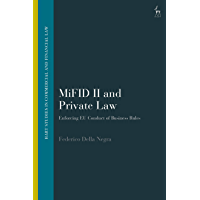 MiFID II and Private Law: Enforcing EU Conduct of Business Rules (Hart Studies in Commercial and Financial Law) (English Edition)