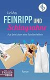Feinripp und Schlagsahne (Chicklit, Humor, Frauenroman) (Die Starke-Frauen-Reihe)