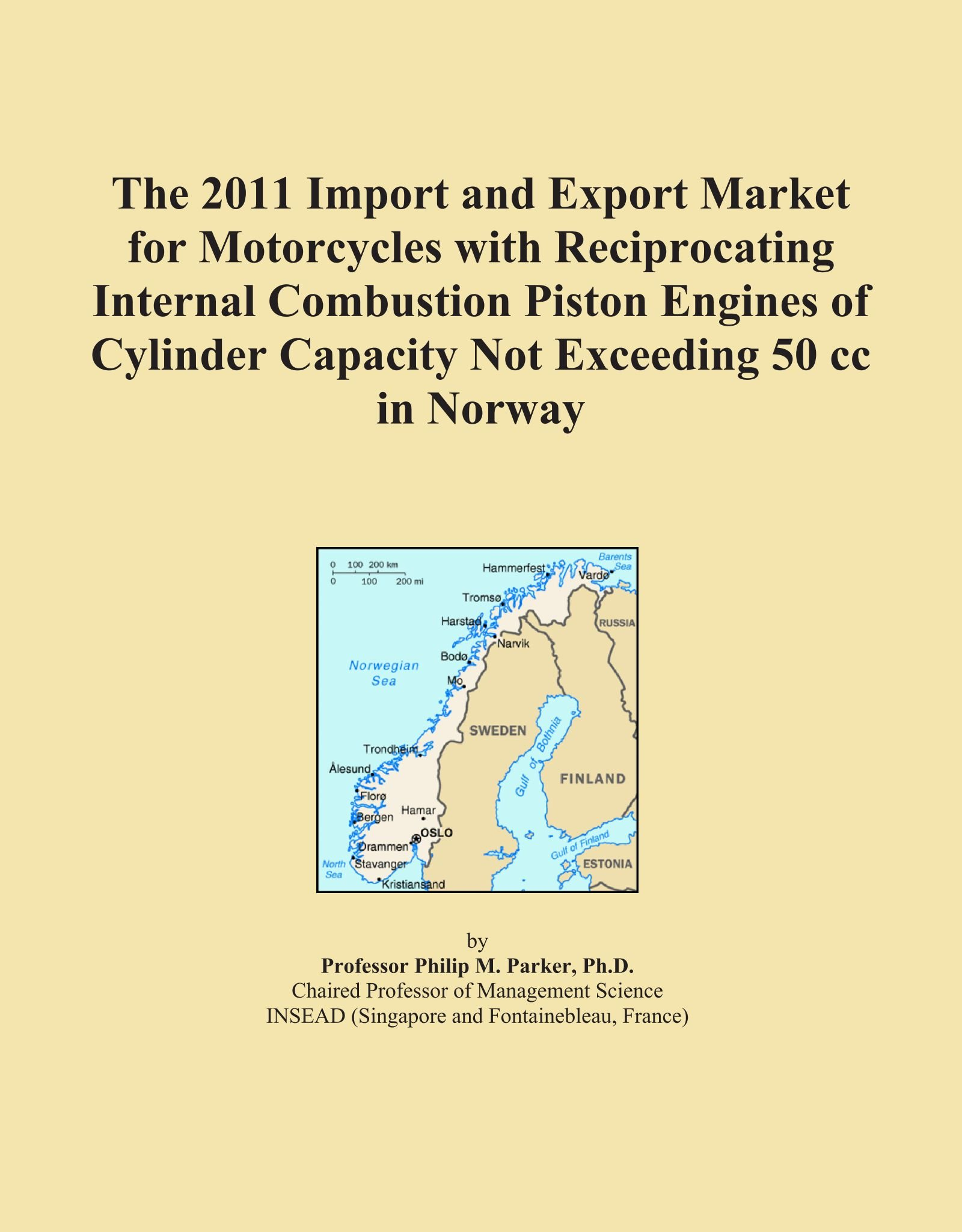 The 2011 Import and Export Market for Motorcycles with Reciprocating Internal Combustion Piston Engines of Cylinder Capacity Not Exceeding 50 cc in Norway PDF