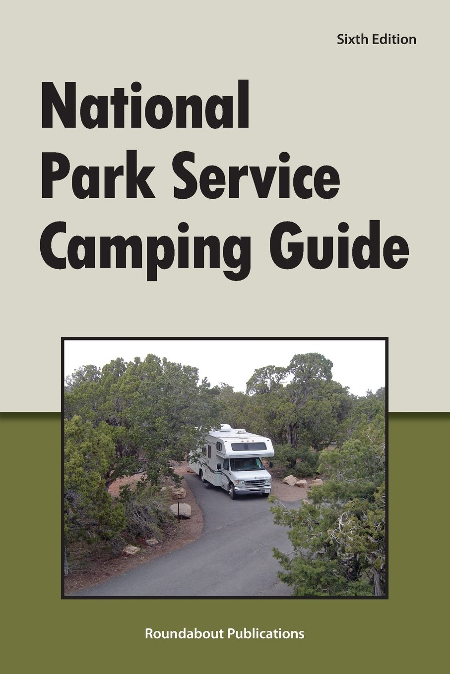National Park Service Camping Guide, 6th Edition: Roundabout Publications:  9781885464644: Amazon.com: Books