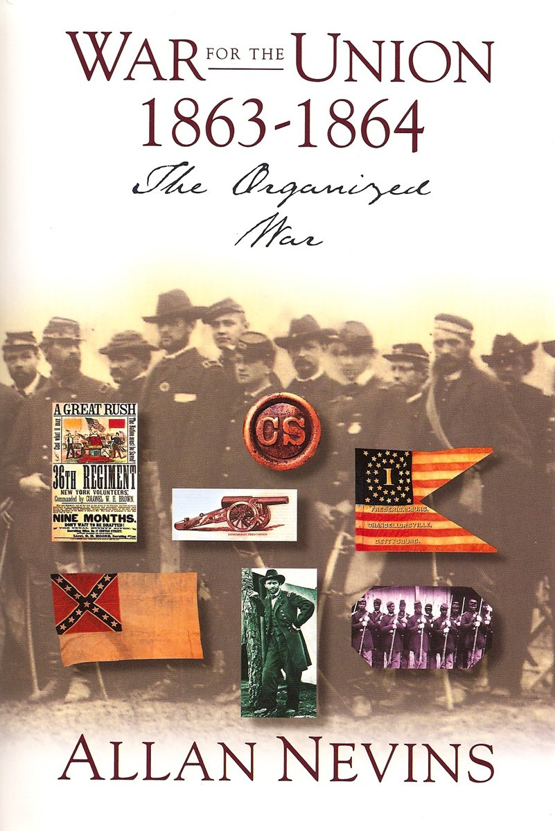 War for the Union : The Organized War 1863-1864