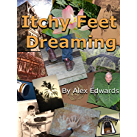 Itchy Feet Dreaming