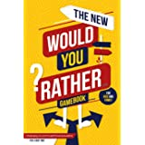 The New Would You Rather... Game Book For Kids and Family: Challenging, Fun and Thought-Provoking Questions For a Good Time!